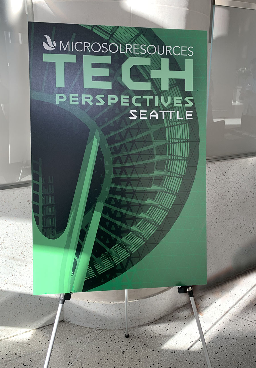 A 30x40 sign on an easel, for the Tech Perspectives event in Seattle.
