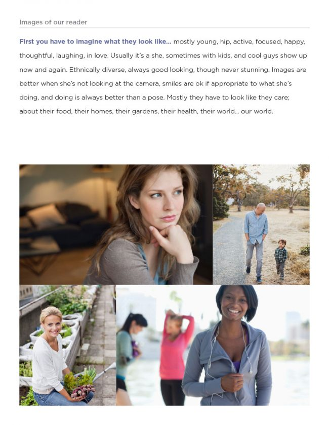 Brand Guide: This page showing images of the potential audience as a guide to selecting images that don't look too cliché.